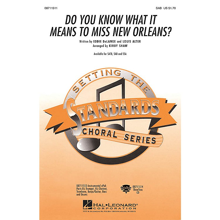 Hal LeonardDo You Know What It Means to Miss New Orleans SAB arranged by Kirby Shaw