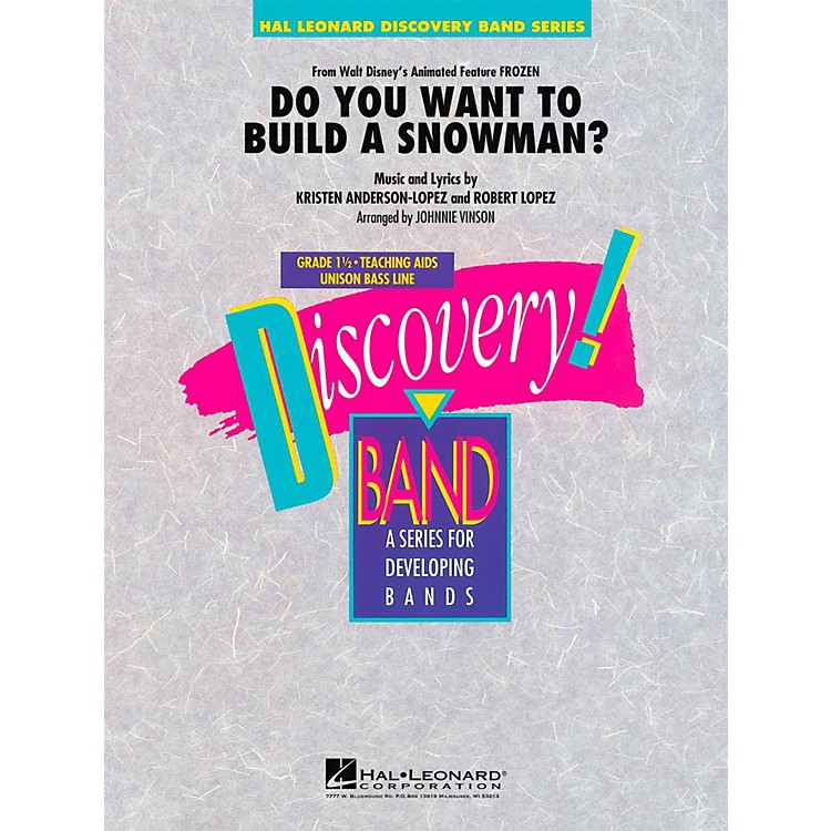 Hal Leonard Do You Want To Build A Snowman?  From Frozen - Discovery Concert Band Level 1.5
