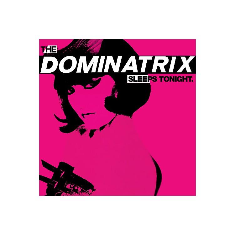 AllianceDominatrix - Dominatrix Sleeps Tonight