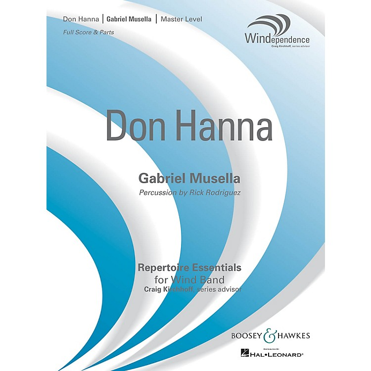 Boosey and HawkesDon Hanna Concert Band Level 4 Composed by Gabriel Musella