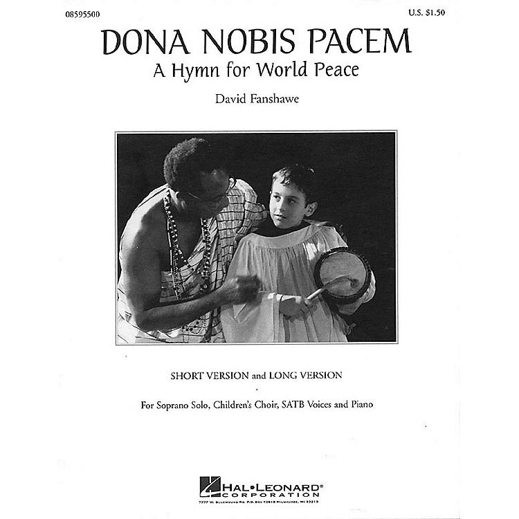 Hal LeonardDona Nobis Pacem (A Hymn for World Peace) SATB composed by David Fanshawe