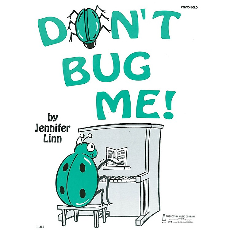 Music Sales Don't Bug Me Music Sales America Series by Jennifer Linn (Late Elem)