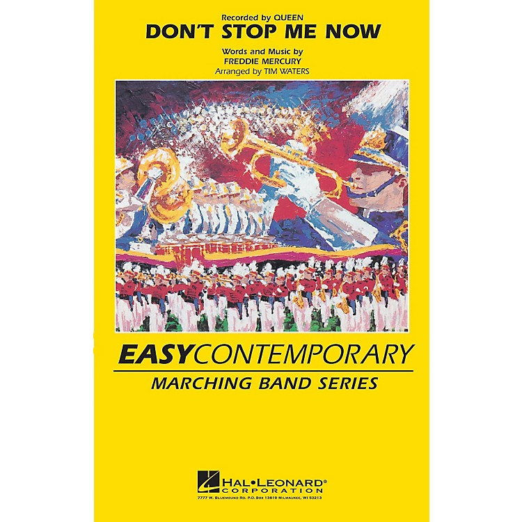 Hal LeonardDon't Stop Me Now Marching Band Level 2-3 by Queen Arranged by Tim Waters