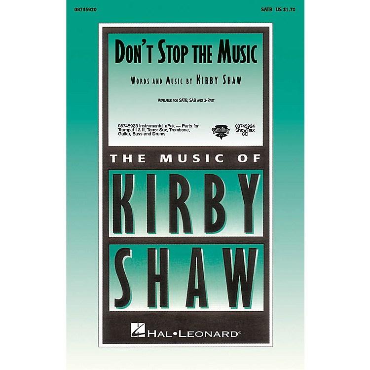 Hal Leonard Don't Stop the Music SAB Composed by Kirby Shaw