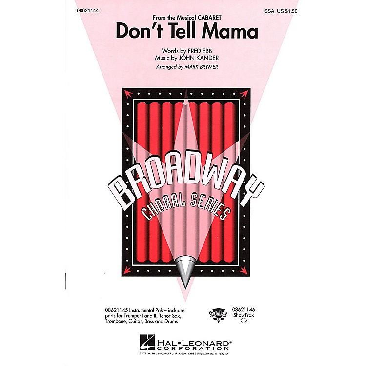 Hal LeonardDon't Tell Mama (from Cabaret) SSA arranged by Mark Brymer