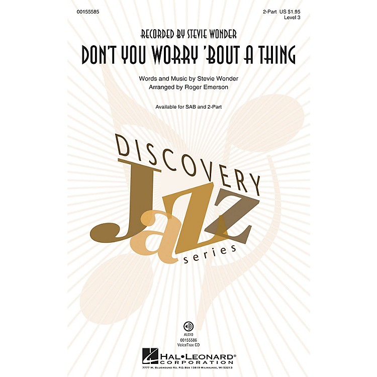 Hal LeonardDon't You Worry 'Bout a Thing (Discovery Level 3) VoiceTrax CD by Stevie Wonder Arranged by Roger Emerson