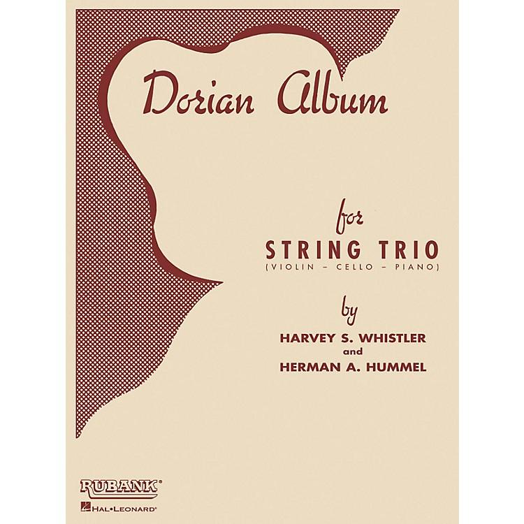 Rubank PublicationsDorian Album (Violin, Cello and Piano) Ensemble Collection Series Arranged by Harvey S. Whistler