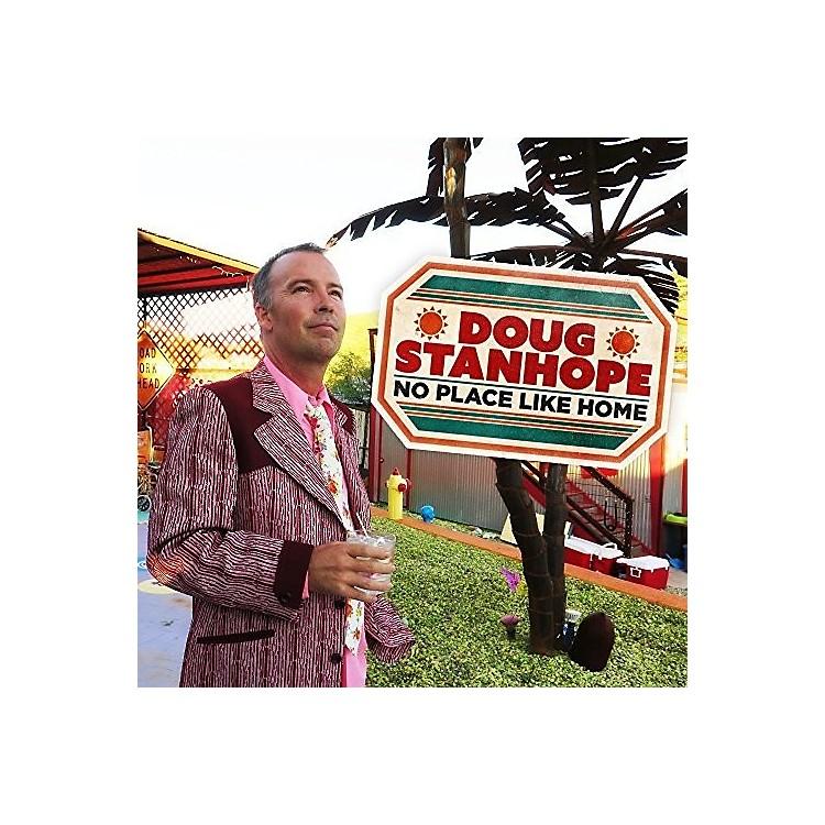 AllianceDoug Stanhope - No Place Like Home