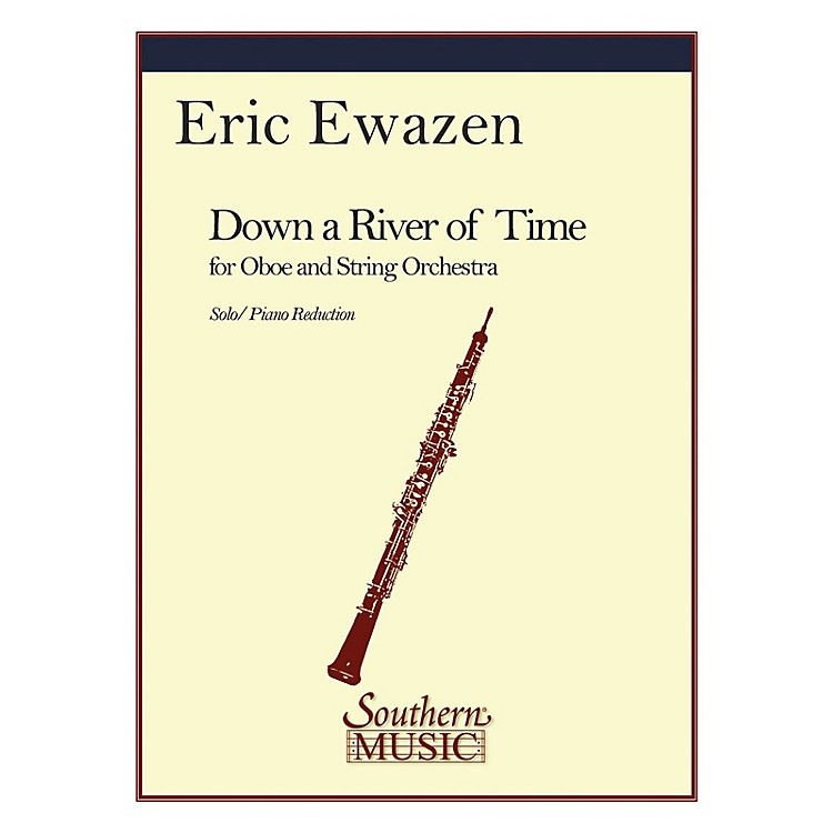SouthernDown a River of Time (Conc for Oboe) (Oboe) Southern Music Series by Eric Ewazen