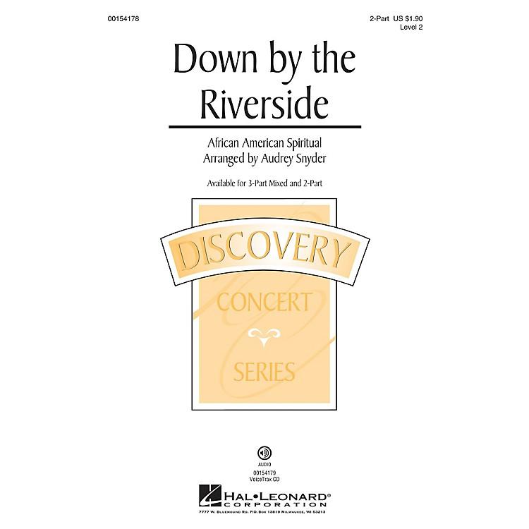 Hal LeonardDown by the Riverside 2-Part arranged by Audrey Snyder