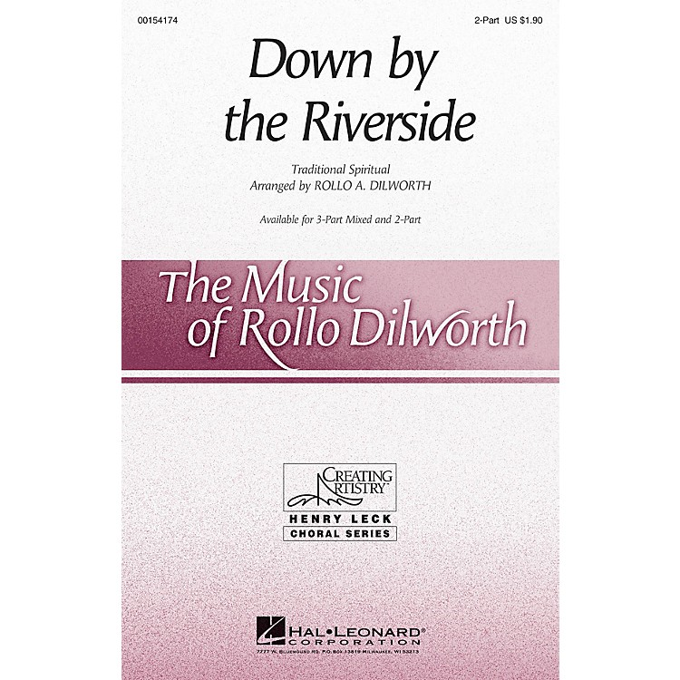 Hal LeonardDown by the Riverside 2-Part arranged by Rollo Dilworth
