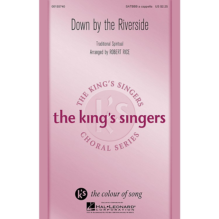 Hal LeonardDown by the Riverside (The King's Singers) SATBBB a cappella arranged by Robert Rice