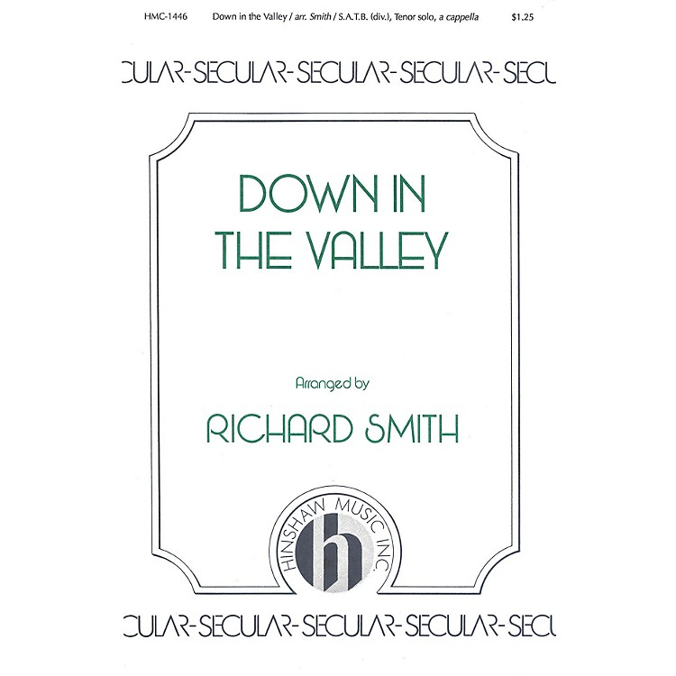 Hinshaw MusicDown in the Valley SSAATTBB arranged by Richard Smith