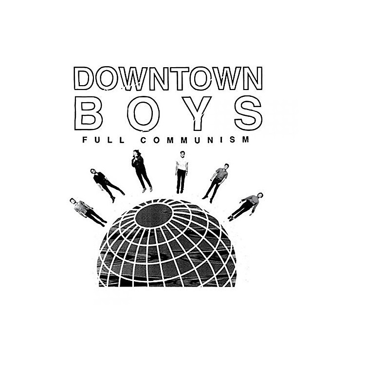 Alliance Downtown Boys - Full Communism