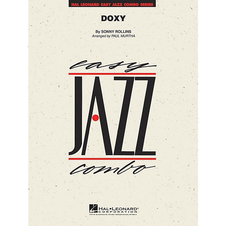 Hal LeonardDoxy Jazz Band Level 2 by Sonny Rollins Arranged by Paul Murtha