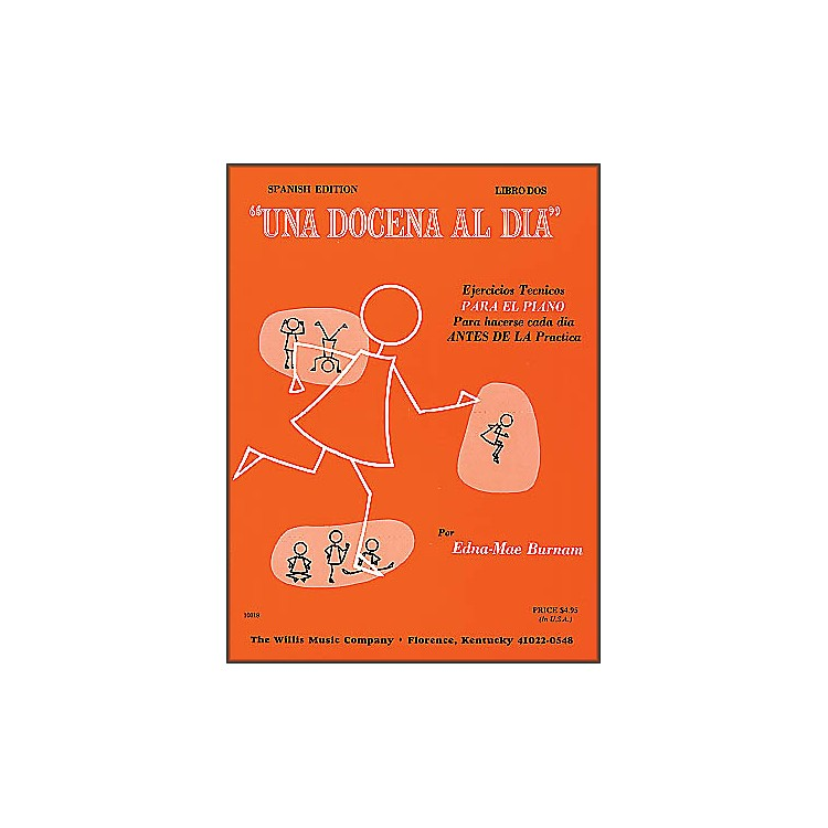 Willis Music Dozen A Day Book Two for Piano (Spanish Edition) Una Docena Al Dia