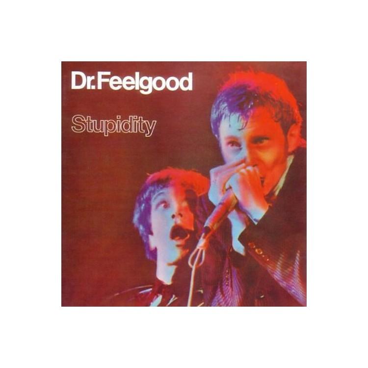 AllianceDr. Feelgood - Stupidity