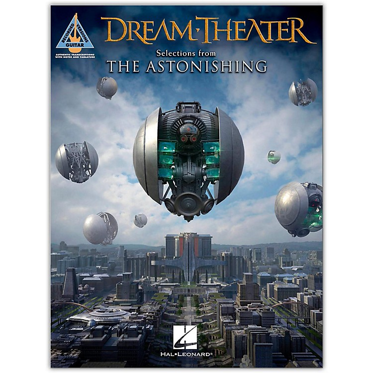 Hal LeonardDream Theater - Selections from the Astonishing Guitar Tab Songbook