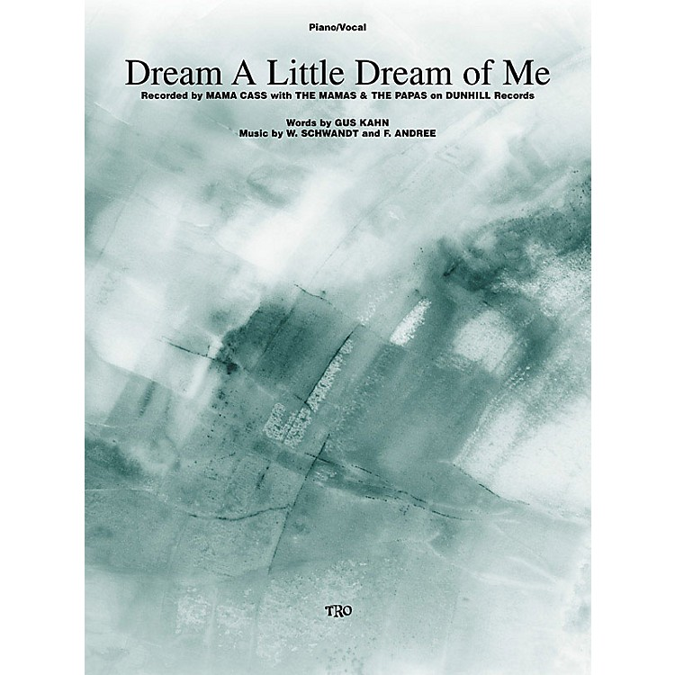 TRO ESSEX Music GroupDream a Little Dream of Me Richmond Music ¯ Sheet Music Series
