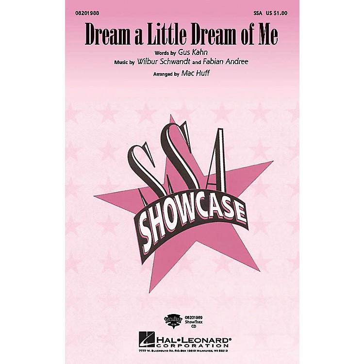 Hal LeonardDream a Little Dream of Me ShowTrax CD Arranged by Mac Huff