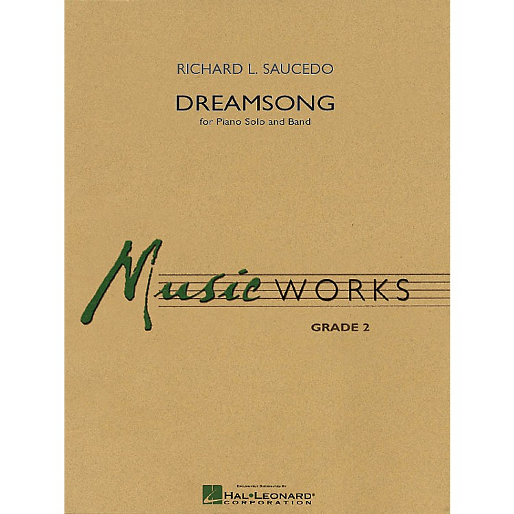 Hal Leonard Dreamsong (Piano Solo with Concert Band) Concert Band Level 2 Composed by Richard Saucedo