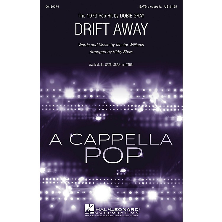 Hal Leonard Drift Away SSAA A Cappella by Dobie Gray Arranged by Kirby Shaw