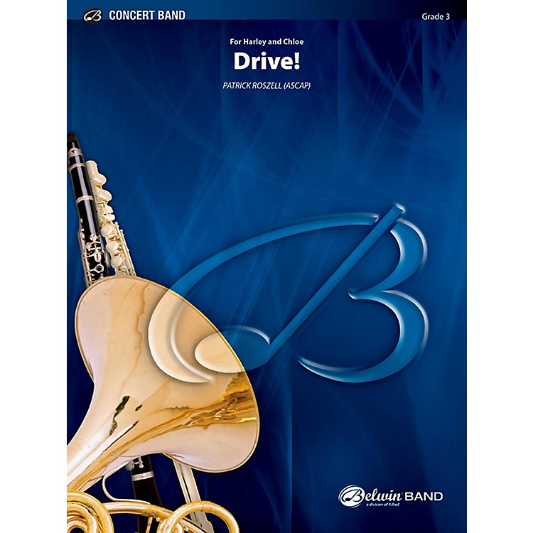 BELWIN Drive! Concert Band Grade 3 (Medium Easy)