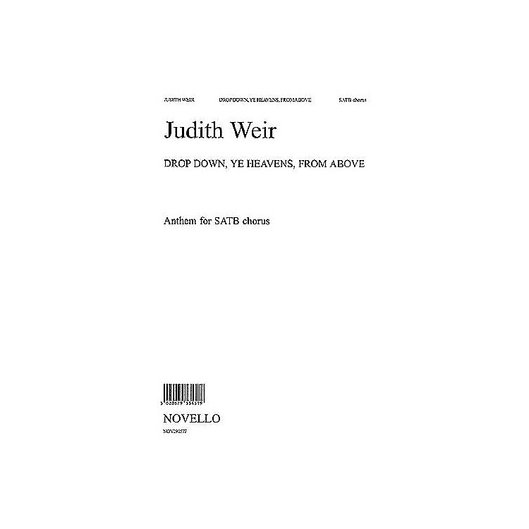 NovelloDrop Down, Ye Heavens, from Above SATB Composed by Judith Weir