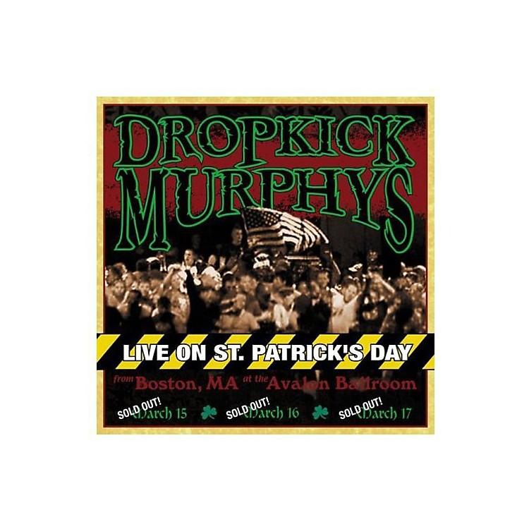 AllianceDropkick Murphys - Live on St. Patrick's Day from Boston Ma