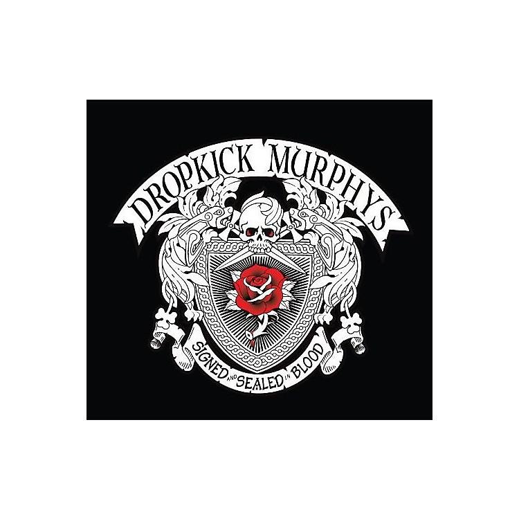 AllianceDropkick Murphys - Signed & Sealed in Blood