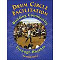 Hal Leonard Drum Circle Facilitation Book - Building Community Through Rhythm