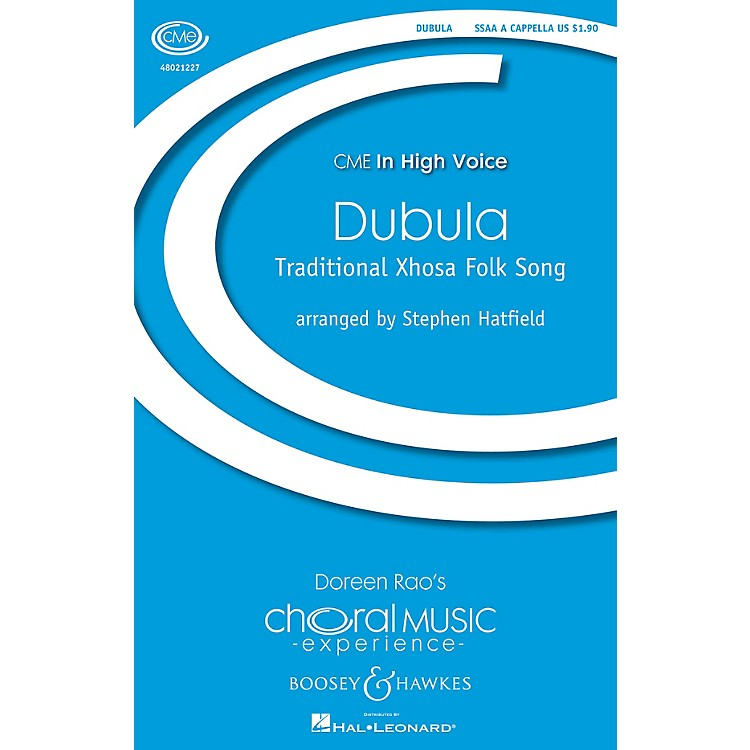 Boosey and HawkesDubula (CME In High Voice) SSAA A Cappella arranged by Stephen Hatfield