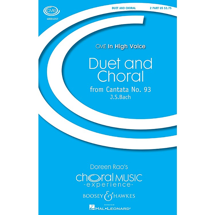 Boosey and HawkesDuet and Chorale (from Cantata No. 9) CME Advanced 2-Part by  Bach arranged by Doreen Rao