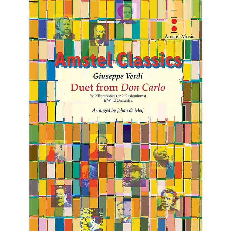 Amstel MusicDuet from Don Carlo Concert Band Level 3 Arranged by Johan de Meij