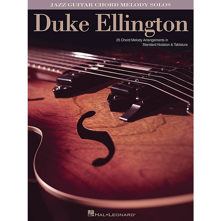 Hal Leonard Duke Ellington (Jazz Guitar Chord Melody Solos) Guitar Solo Series Softcover Performed by Duke Ellington