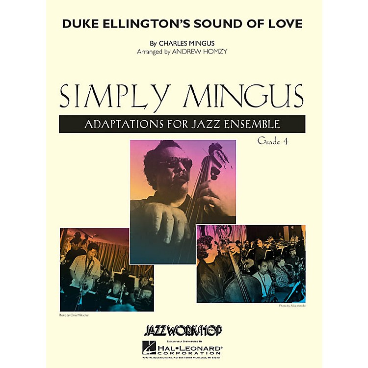 Jazz Workshop Inc.Duke Ellington's Sound of Love Jazz Band Level 4 by Charles Mingus Arranged by Andrew Homzy