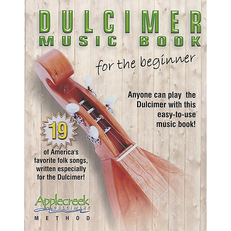 Apple CreekDulcimer Music Book for the Beginner Book