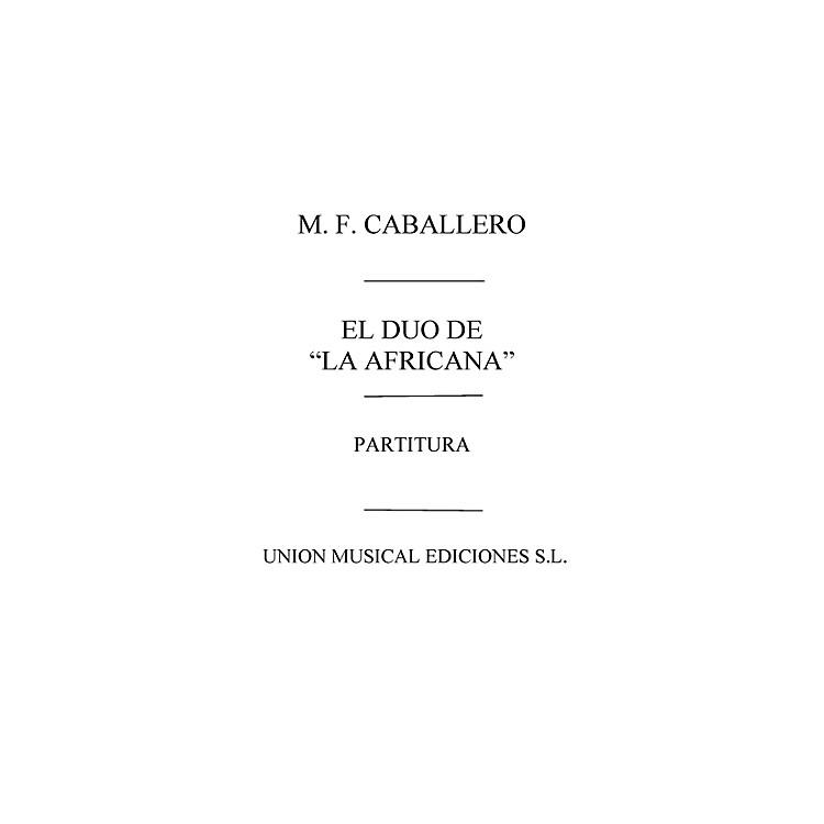 Music SalesDuo de la Africana Partitura Vocal Score Composed by Manuel Fernandez Caballero