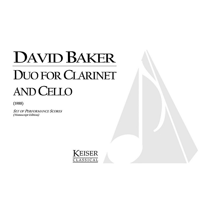 Lauren Keiser Music Publishing Duo for Clarinet and Cello LKM Music Series Composed by David Baker