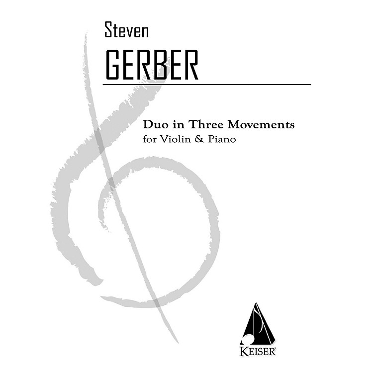 Lauren Keiser Music PublishingDuo in Three Movements for Violin and Piano LKM Music Series