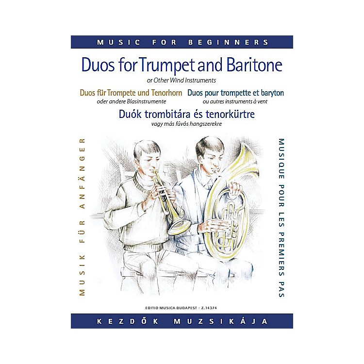 Editio Musica BudapestDuos for Trumpet and Baritone (or Trombone) (for Beginners) EMB Series  by Various