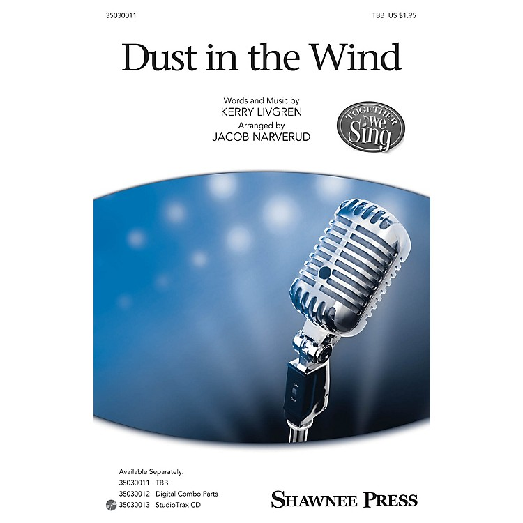Shawnee Press Dust in the Wind Studiotrax CD by Kansas Arranged by Jacob Narverud