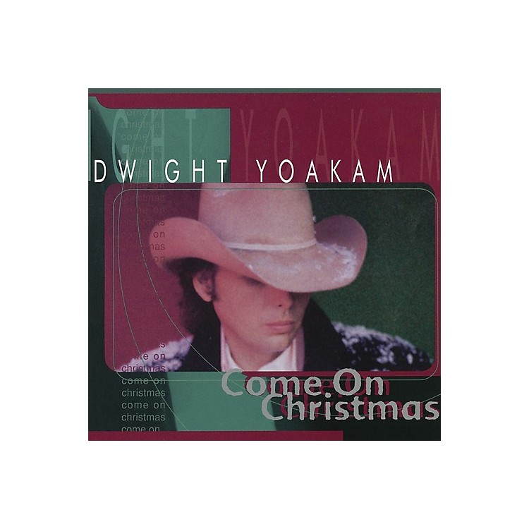 AllianceDwight Yoakam - Come on Christmas