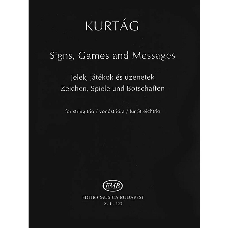 Editio Musica Budapest EMB Series - Signs, Games and Messages for String Trio (Performance Score)