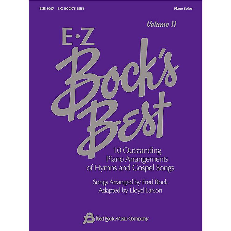 Fred Bock MusicEZ Bock's Best - Volume II Fred Bock Publications Series