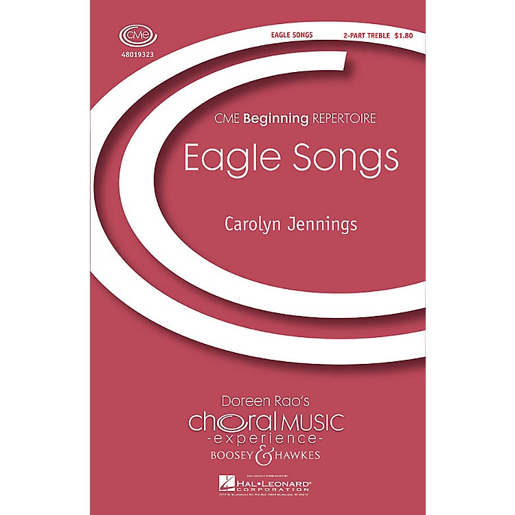 Boosey and HawkesEagle Songs (CME Beginning) 2-Part composed by Carolyn Jennings
