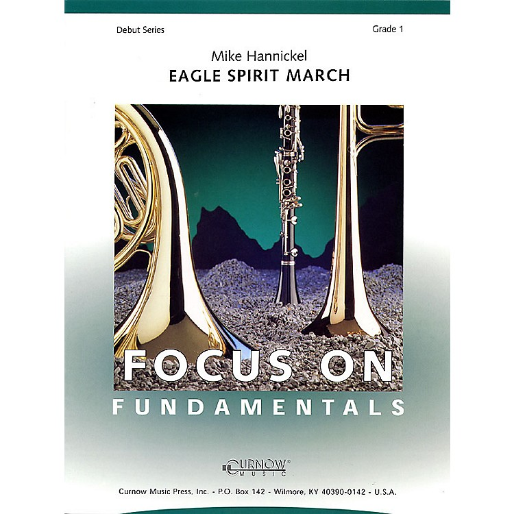Curnow MusicEagle Spirit March (Grade 1 - Score Only) Concert Band Level 1 Composed by Mike Hannickel