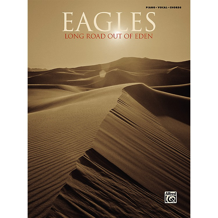 AlfredEagles - Long Road Out Of Eden Piano, Vocal, Guitar Songbook