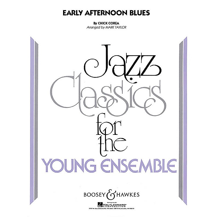 Boosey and Hawkes Early Afternoon Blues Concert Band Level 3 Composed by Chick Corea Arranged by Mark Taylor