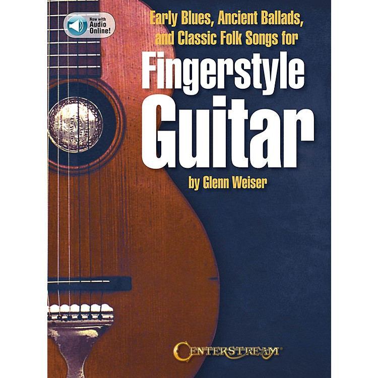 Centerstream PublishingEarly Blues, Ancient Ballads and Classic Folk Songs for Fingerstyle Guitar Book/Audio Online